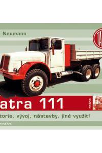 Tatra 111 - historie, vývoj, nástavby, jiné využití