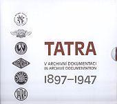 TATRA 1897-1947 v archivní dokumentaci