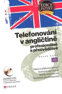 Telefonování v angličtině profesionálně a přesvědčivě
