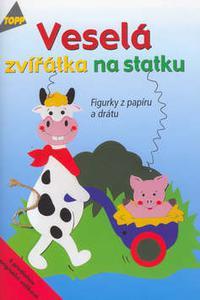 TOPP - Veselá zvířátka na statku - Figurky z papíru a drátu