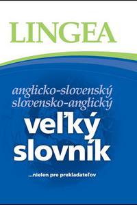 Anglicko-slovenský, slovensko-anglický veľký slovník...nielen pre prekladateľov
