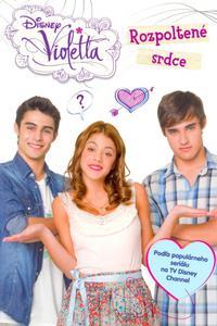 Violetta - Rozpoltené srdce