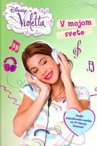 Violetta - V mojom svete