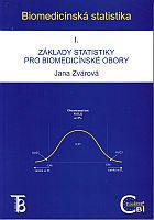 Biomedicínská statistika - Základy statistiky pro biomedicínské obory