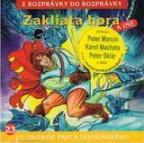 23 - Zakliata hora (Z rozprávky do rozprávky) - Audiokniha