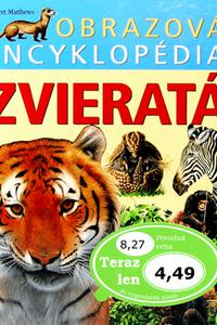Zvieratá - Obrazová encyklopédia