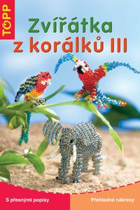 TOPP - Zvířátka z korálků III.